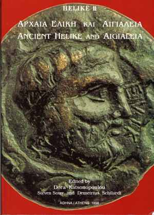The definitive volume of the topography, geology and archaeology of ancient Helike